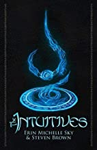 The Intuitives by Erin Michelle Sky