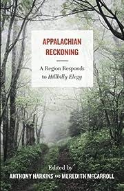 Appalachian Reckoning: A Region Responds to…