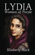 Lydia, Woman of Purple by Kimberly Black
