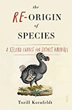 The Re-Origin of Species: a second chance…