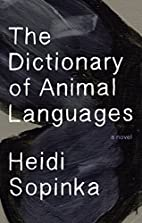 The Dictionary of Animal Languages by Heidi…