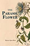 The Parasol Flower
