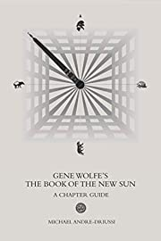 Gene Wolfe's The Book of the New Sun: A…