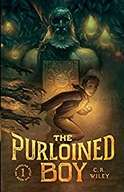 The Purloined Boy (The Weirdling Cycle #1)…