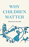 Why Children Matter book cover