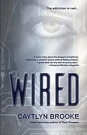Wired de Caytlyn Brooke