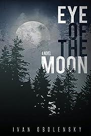 Eye of the Moon – tekijä: Obolensky