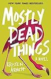 Mostly Dead Things, Arnett, Kristen