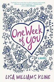 One Week of You – tekijä: Lisa Williams…