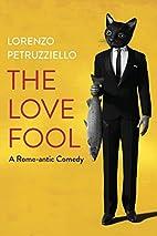 The Love Fool by Lorenzo Petruzziello