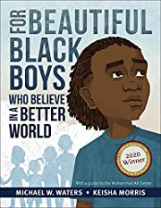 For Beautiful Black Boys Who Believe in a…