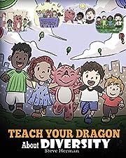 Teach Your Dragon About Diversity: Train…