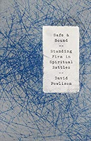Safe and Sound: Standing Firm in Spiritual…