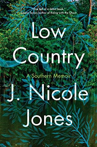 Low country : by Jones, J. Nicole,