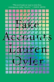 Fake Accounts par Lauren Oyler