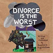 Divorce Is the Worst (Ordinary Terrible…
