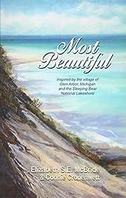 Most Beautiful von Elizabeth S E McBride