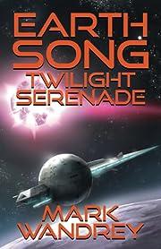 Twilight Serenade (Earth Song) de Mark…