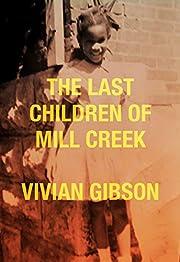 The Last Children of Mill Creek de Vivian…