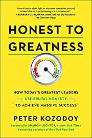 Honest to Greatness: How Today's Greatest…