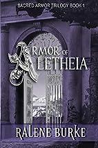 Armor of Aletheia by Ralene Burke