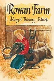 Rowan Farm – tekijä: Margot Benary-Isbert