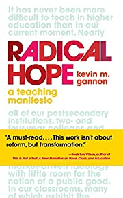 Radical Hope: A Teaching Manifesto (Teaching…