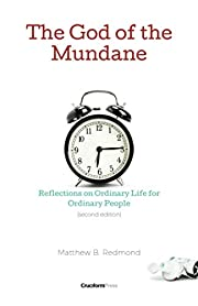 The God of the Mundane: Reflections on…