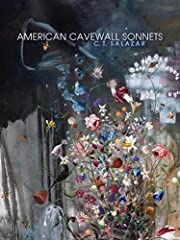 American Cavewall Sonnets by C. T. Salazar