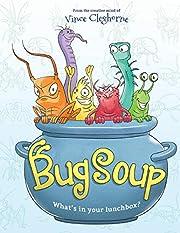 Bug Soup por Vince Cleghorne
