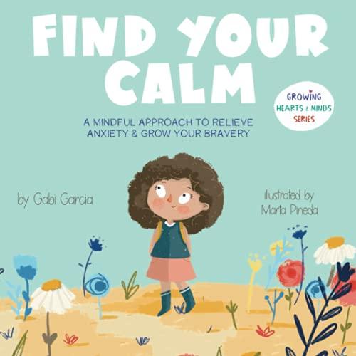 Find Your Calm by Gabi Garcia