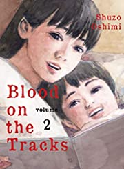 Blood on the Tracks 2 de Shuzo Oshimi