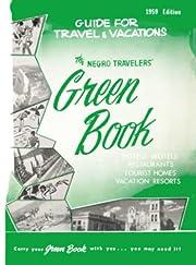The Negro Travelers' Green Book: 1959…