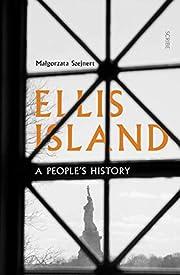 Ellis Island: A People's History av…