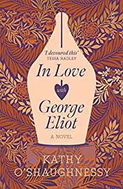 In Love with George Eliot de Kathy…