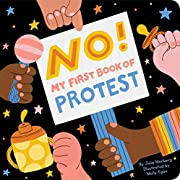 No!: My First Book of Protest de Julie…