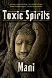 Toxic Spirits