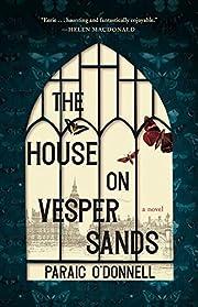 The House on Vesper Sands – tekijä:…