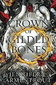 The Crown of Gilded Bones de Jennifer L.…
