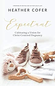 Expectant: Cultivating a Vision for…