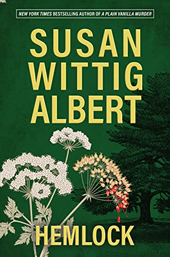 Hemlock by Susan Wittig Albert