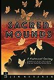 Sacred Mounds – A Historical Fantasy