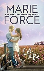 Let It Be: A Butler, Vermont Novel de Marie…