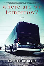 Where Are We Tomorrow? de Tavi Taylor Black