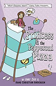 The Princess & the Pepperoni Pizza (What…