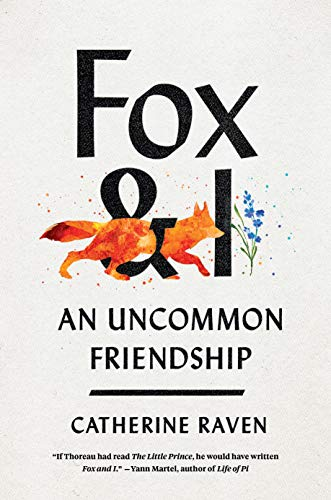 Fox and I by Catherine Raven
