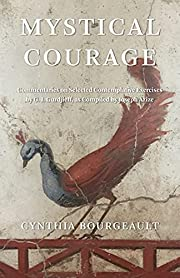 Mystical Courage: Commentaries on Selected…