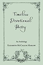 Timeless Devotional Poetry: An Anthology –…