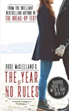 The Year of No Rules by Rose McClelland