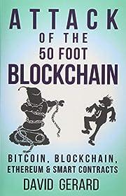 Attack of the 50 Foot Blockchain: Bitcoin,…